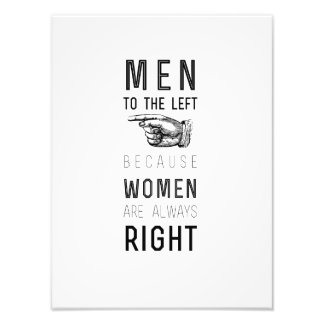 men to the left cuz women have always right |quote photo art