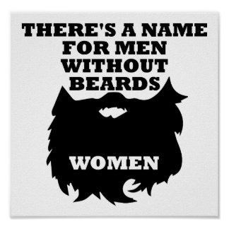 Men Without Beards Funny Poster