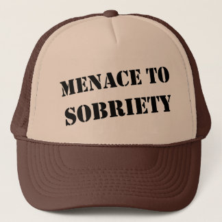 Menace To Sobriety Trucker Hat