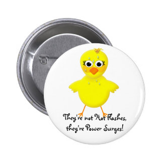 Menopausal Chick - Hot Flash Power Surge Pinback Button