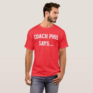 """Mens """"Coach Phil"""" T-Shirt"""