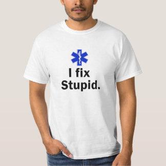Men's EMT I fix stupid. Tshirt