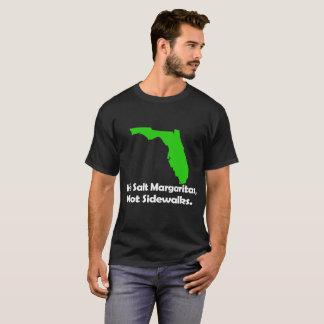 Men's Florida T-shirt: We Salt Margaritas... T-Shirt