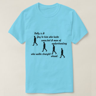 Men's Folly Is A Joy T-Shirt