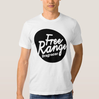 Men's Free Range Drag Racer Shirt. Tee Shirts