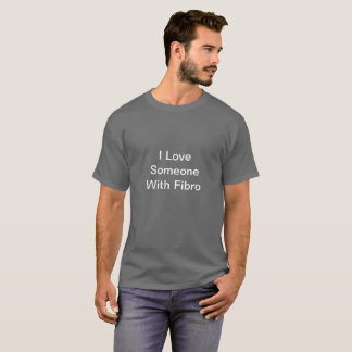 Men's Gray I Love Someone With FIbro Shirt