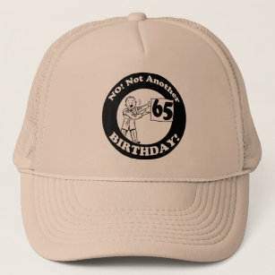 Mens No Not My 65th Birthday Gifts Trucker Hat