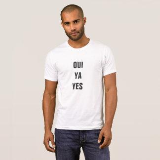 Mens Oui, Ya, Yes T-shirt