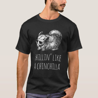 "Men's T-shirt: ""Chillin' Like a Chinchilla"" T-Shirt"