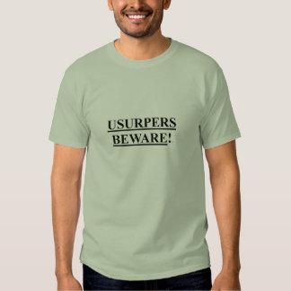 Mens T-shirt w/ USURPERS BEWARE!