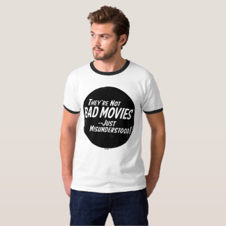 "Men's ""They're Not bad Movies"" Ringer T-Shirt"