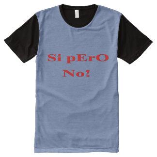 Men's Tshirt Si pero no