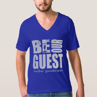 Men's V-Neck Be Our Guest Podcast Shirt