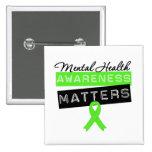 Mental Health Awareness Matters Pin