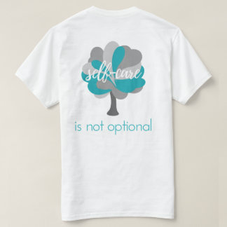 Mental Health Equality: Self-care is not optional T-Shirt