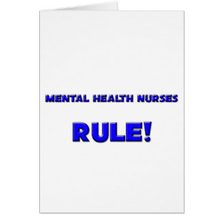 Mental Health Nurses Rule! Card