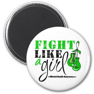 Mental Heatlh Awareness Fight Like a Girl 6 Cm Round Magnet