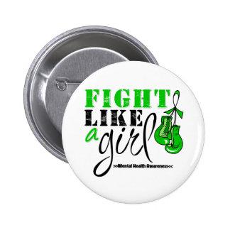 Mental Heatlh Awareness Fight Like a Girl Pinback Buttons