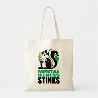 Mental Illness Stinks Tote Bags