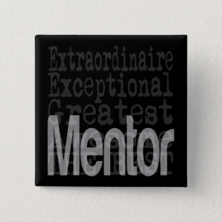 Mentor Extraordinaire 15 Cm Square Badge