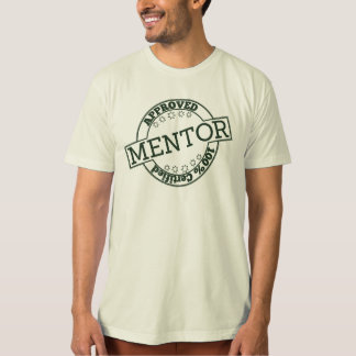 Mentor TShirt -Certified -Approved Stamp in Green