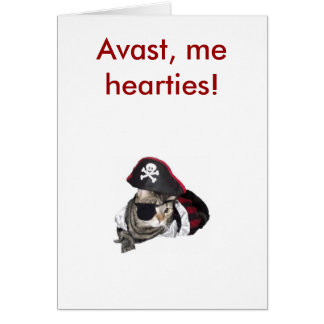 Meow Like a Pirate, Avast, me hearties! Greeting Card