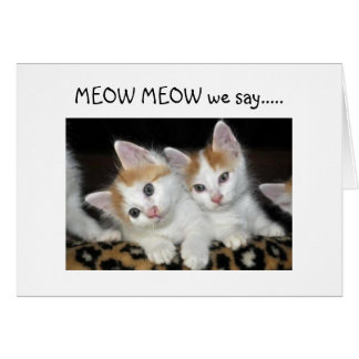 "MEOW MEOW ""50"" LOOKS FANTASTIC ON ""YOU"" GREETING CARD"