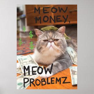 Meow Money, Meow Problemz Poster