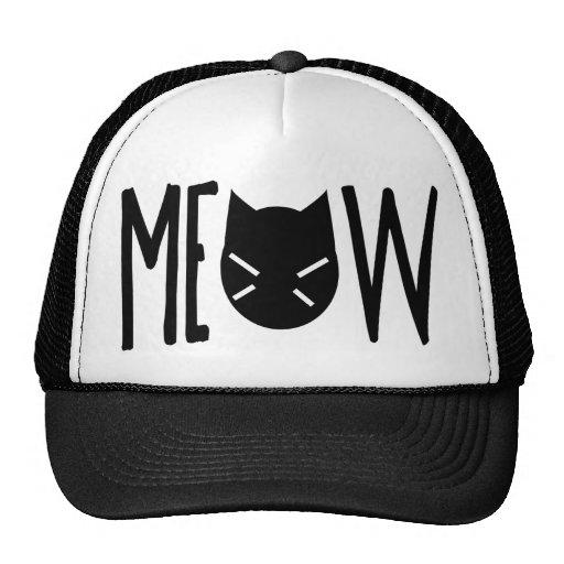 Meow - Quote With A Cat's Head Trucker Hat