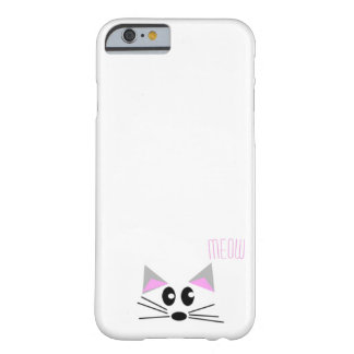 """Meow"" says the kitten Barely There iPhone 6 Case"