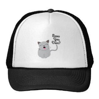Meow You Doin ? Trucker Hat