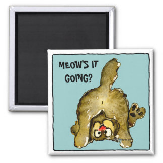 Meow's it going? Cute Cat Magnet
