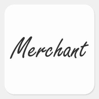 Merchant Artistic Job Design Square Sticker