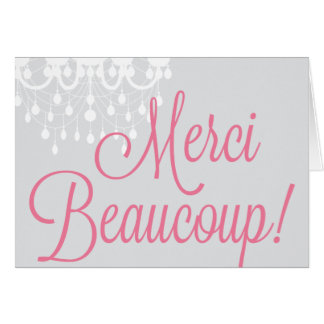 Merci Beaucoup! Greeting / Thank You Card