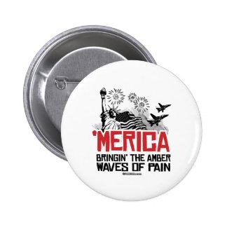 'Merica - Bringin' the amber waves of pain 6 Cm Round Badge