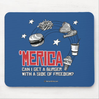 Merica - Can I get a burger with a side of freedom Mouse Pad