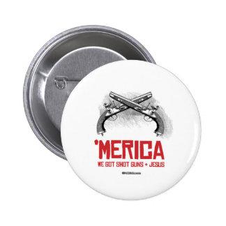 'Merica - Guns and Jesus 6 Cm Round Badge