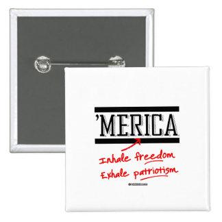 Merica - Inhale freedom Exhale Patriotism 15 Cm Square Badge