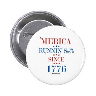 'Merica -  Running S - -t Since 1776 6 Cm Round Badge