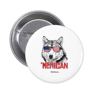 'Merican Dog 6 Cm Round Badge