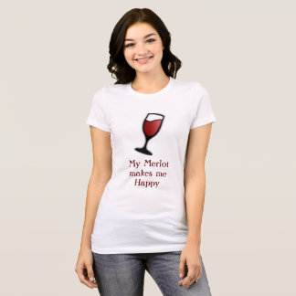 Merlot Happiness T-Shirt