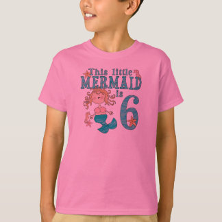 Mermaid 6th Birthday T-Shirt