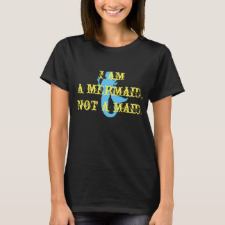mermaid not maid womens t-shirt