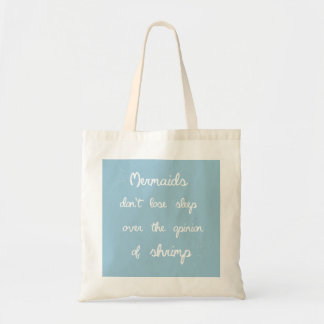 Mermaid Quote Tote Bag
