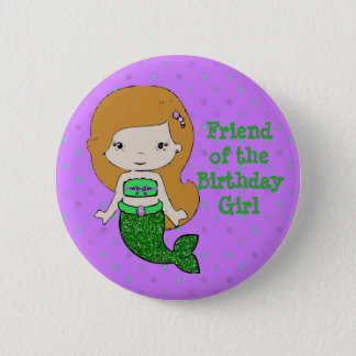 "Mermaid Themed Friend of ""Birthday Girl"" Button"