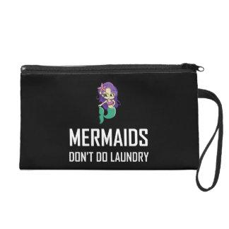 Mermaids Do Not Do Laundry Wristlet