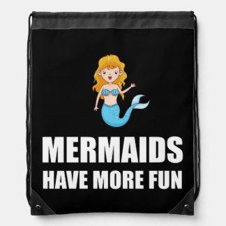Mermaids Have More Fun Drawstring Bag