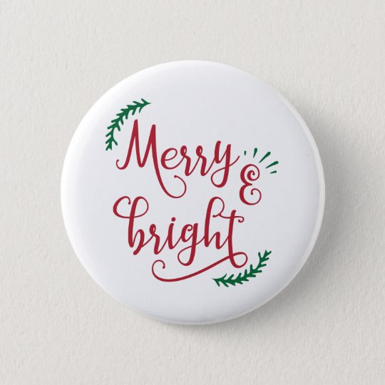merry and bright Christmas Holiday 6 Cm Round Badge