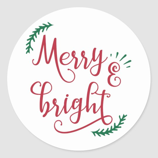 merry and bright Christmas Holiday Classic Round Sticker