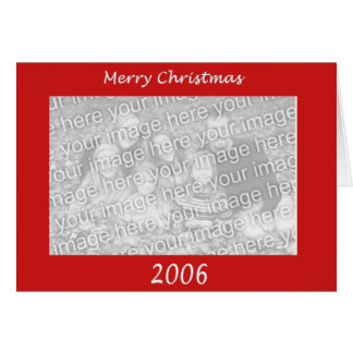Merry Christmas 2006 - Horizontal Card
